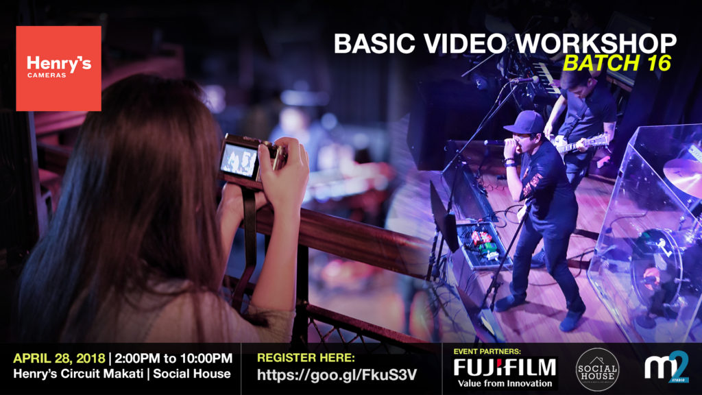 Henry's Cameras Basic Video Production Workshop - Batch 16 | M2 Studio Philippines