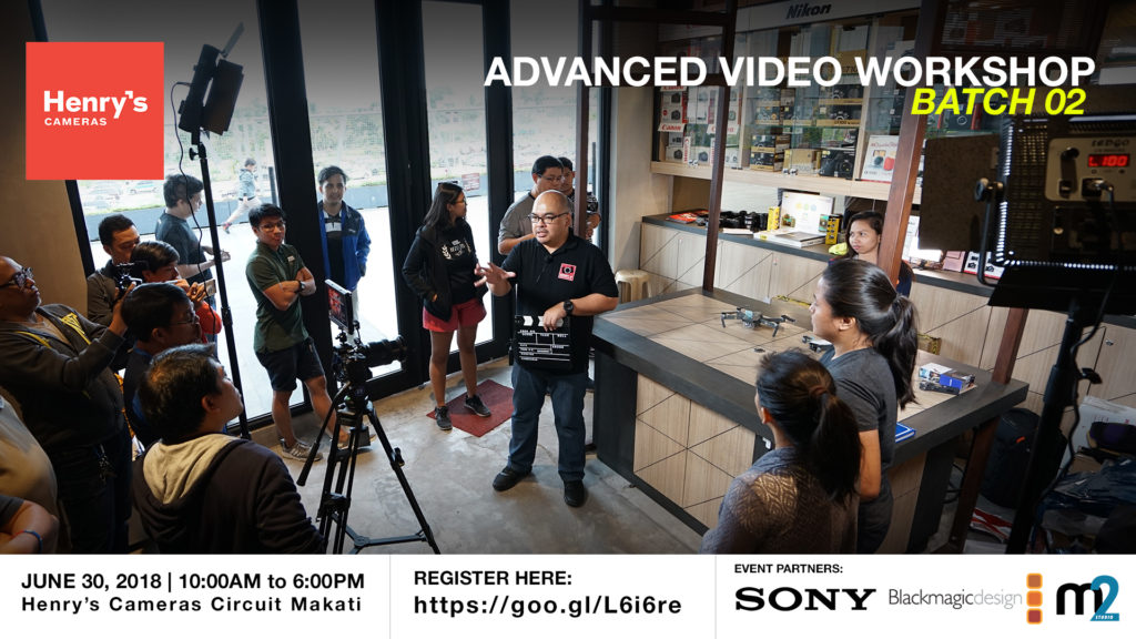 Henry's Cameras Advanced Video Production Workshop - Batch 02 | M2 Studio Philippines