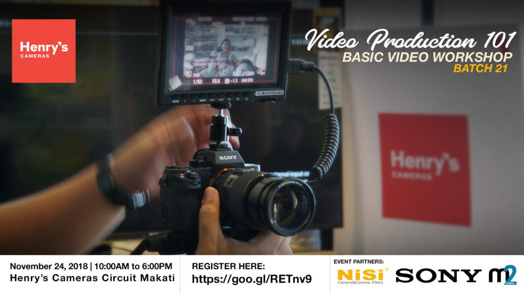 Henry's Cameras Basic Video Production Workshop - Batch 21 | M2 Studio Philippines